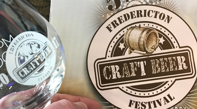Fredericton Craft Beer Fest 2017 Round Up